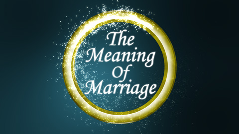 cedarview community church once we grasp the meaning of marriage